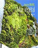 echange, troc Patrick Blanc - Le mur végétal : De la nature à la ville
