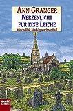 Kerzenlicht für eine Leiche: Mitchell & Markbys achter Fall. Mitchell & Markby, Bd. 8 title=