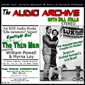 Audio Archive Presents Dashiell Hammett's 'The Thin Man': A LUX Theater Episode Plus Special Commentary | [Dashiell Hammett]