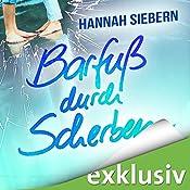 Barfuß durch Scherben (Barfuß 3) | Hannah Siebern