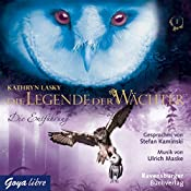 Die Entführung (Die Legende der Wächter 1) | Kathryn Lasky