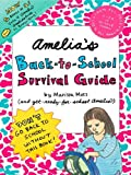 Amelia's Back-to-School Survival Guide: Vote 4 Amelia; Amelia's Guide to Babysitting