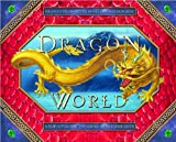 Dragon World: A Pop-Up Guide to These Scaled Beasts (0810994569) by Moseley, Keith