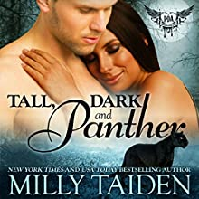 Tall, Dark and Panther (Paranormal Dating Agency, Book 5) (       UNABRIDGED) by Milly Taiden Narrated by Lauren Sweet