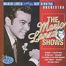 The Mario Lanza Shows