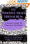The Positive Trait Thesaurus: A Write...