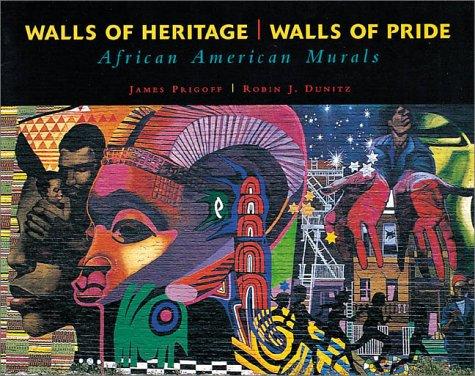 Walls of Heritage, Walls of Pride: African American Murals
