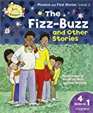 Oxford Reading Tree Read with Biff, Chip, and Kipper: Level 2 Phonics & First Stories: the Fizz-buzz and Other Stories (Read With Biff Chip & Kipper)