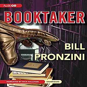The Booktaker: A Nameless Detective Mystery | [Bill Pronzini]