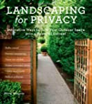 Landscaping for Privacy: Innovative W...