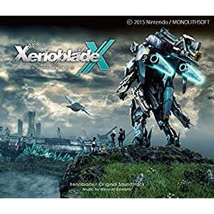 「XenobladeX」Original Soundtrack 澤野 弘之