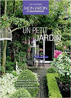Un petit jardin coffret en 4 volumes am nager un petit - Amenager petit jardin 50m2 ...