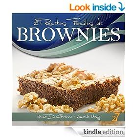 27 Recetas F�ciles de Brownies (Recetas de Cocina Faciles: Cupcakes & Brownies) (Spanish Edition)