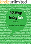"""855 Ways To Say Said: A """"Writing By M..."""