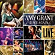 Time Again:Amy Grant Live