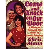 """Come and Knock on Our Door: A Hers and Hers and His Guide to """"Three's Company"""" ~ Chris Mann"""