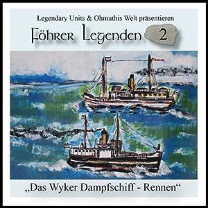 Das Wyker Dampfschiff-Rennen (Föhrer Legenden 2) Hörbuch