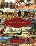 The Medici Aesop: NYPL Spencer 50 from the Spencer Collection of the New York Public Library