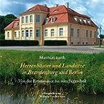 Herrenhäuser und Landsitze in Berlin...