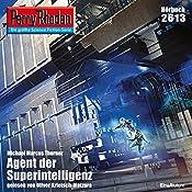 Agent der Superintelligenz (Perry Rhodan 2613)   Michael Marcus Thurner