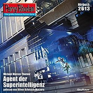 Agent der Superintelligenz (Perry Rhodan 2613) Hörbuch