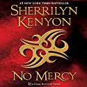 No Mercy: A Dark-Hunter Novel Audiobook by Sherrilyn Kenyon Narrated by Holter Graham