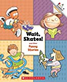 img - for Wait Skates!: And Other Funny Stories (A Rookie Reader Treasury) book / textbook / text book