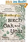 Wisdom of Birch, Oak, and Yew