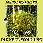 Die neue Wohnung | Manfred Kyber