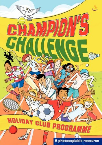 Holiday Clubs: Champions Challenge (Holiday Club Material)