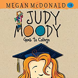 Judy Moody Goes to College Audiobook