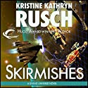 Skirmishes: Diving Universe, Book 4 Audiobook by Kristine Kathryn Rusch Narrated by Jennifer Van Dyck