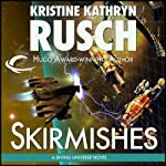 Skirmishes: Diving Universe, Book 4 (       UNABRIDGED) by Kristine Kathryn Rusch Narrated by Jennifer Van Dyck