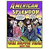 American Splendor      Our Movie Year ~ Harvey Pekar