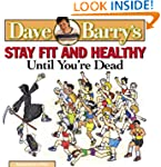 Dave Barry's Stay Fit and Healthy Unt...