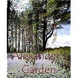 Alexander's Garden (Petra's Journey)