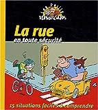 echange, troc Pascal Desjours - La rue en toute sécurité