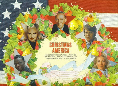 Christmas America by Various, Bing Crosby, Glen Campbell, Peggy Lee and Nat King Cole