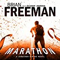 Marathon: A Jonathan Stride Novel Audiobook by Brian Freeman Narrated by Joe Barrett