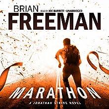 Marathon: A Jonathan Stride Novel Audiobook by Brian Freeman Narrated by Joe Barrett