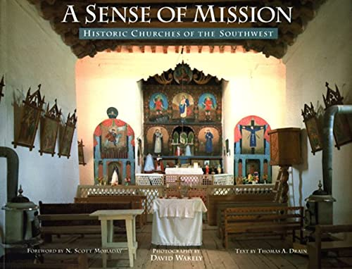 Image for A Sense of Mission: Historic Churches of the Southwest