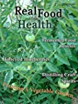 Real Food and Health