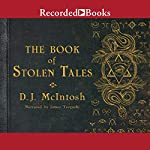 The Book of Stolen Tales | D. J. McIntosh