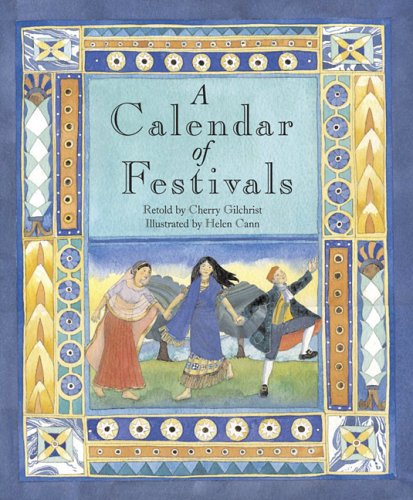 A Calendar of Festivals: Celebrations from Around the World