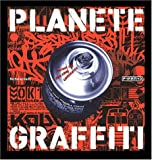 Plante Graffiti : Street Art des cinq continents