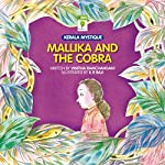Mallika and the Cobra: Kerala Mystique | Vinitha Ramchandani