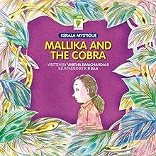 Mallika and the Cobra: Kerala Mystique (       UNABRIDGED) by Vinitha Ramchandani Narrated by Ranjan Kamath