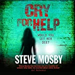 Cry for Help | Steve Mosby