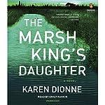 The Marsh King's Daughter | Karen Dionne