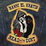 Head in the Dirt (vinyle+cd)